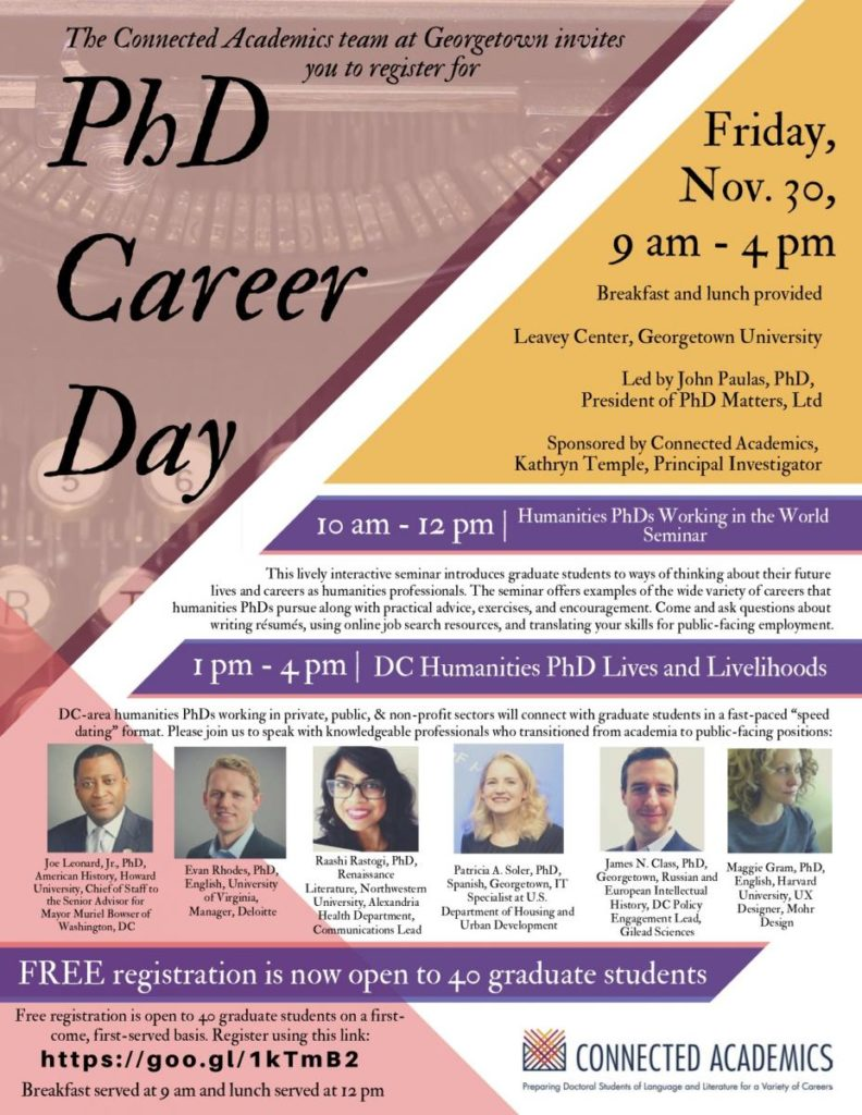 PhD Career Day, Friday Nov. 30 9 am to 4pm. Leavey Center, Georgetown University