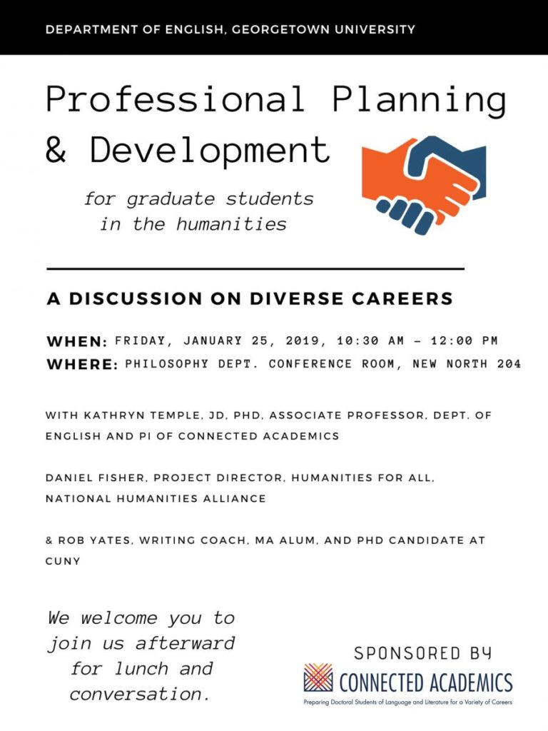 Professional Planning and Development for graduate students in the humanities. When: Friday, January 25, 2019, 10:30 am to 12:00 PM. Where: Philosophy Dept. Conference Room, New North 204