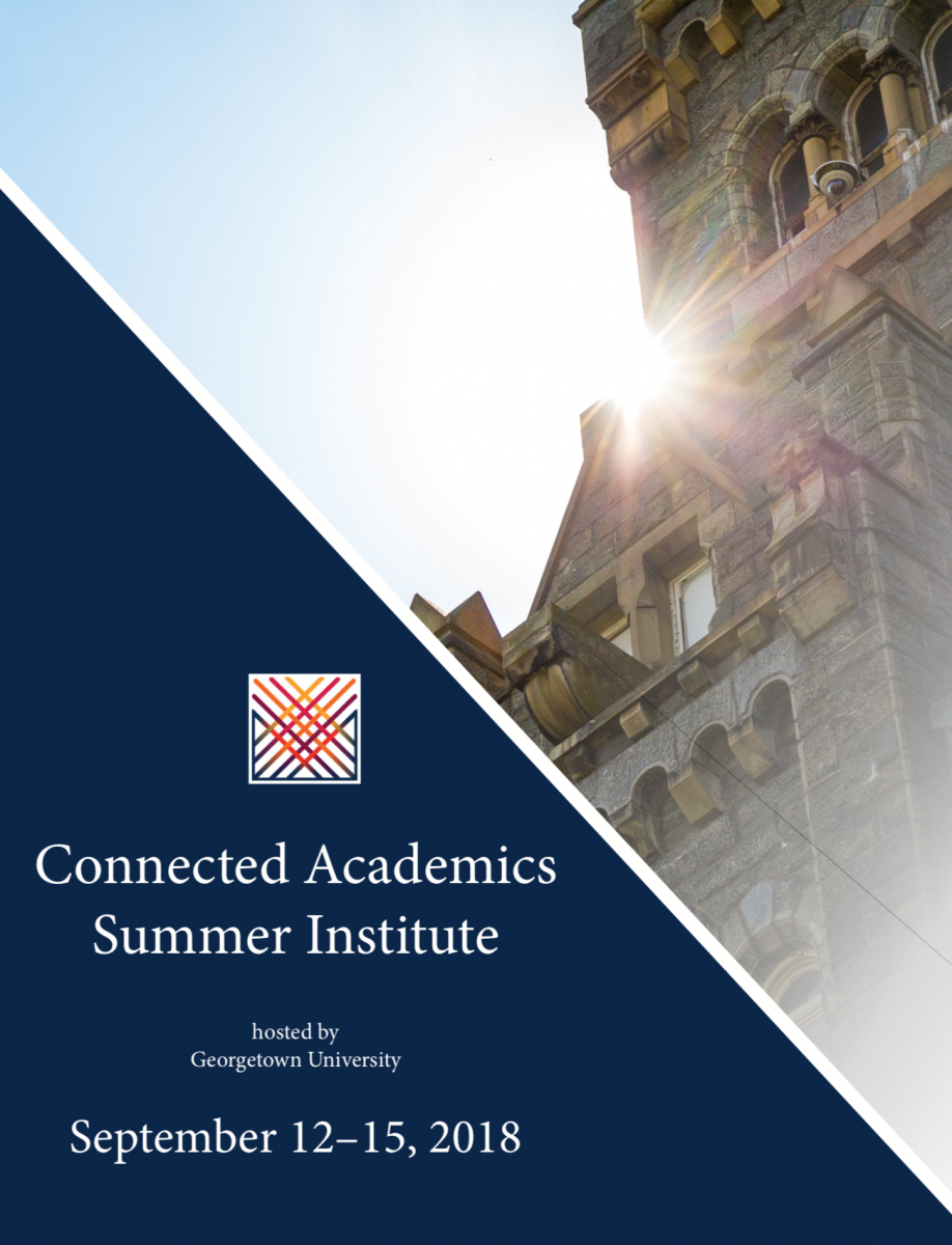 connected academics institute hosted by Georgetown University - September 12-15, 2018