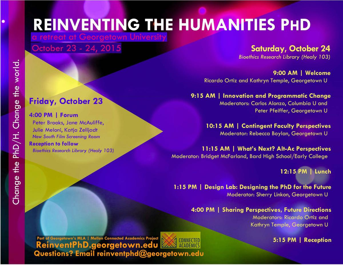 Reinventing the Humanitioes PhD - a retreat at Georgetown University - October 23- 24, 2015, flyer